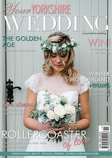 Your Yorkshire Wedding magazine, Issue 39